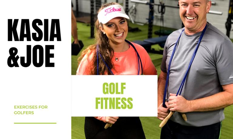 kasia&Joe golf fitness